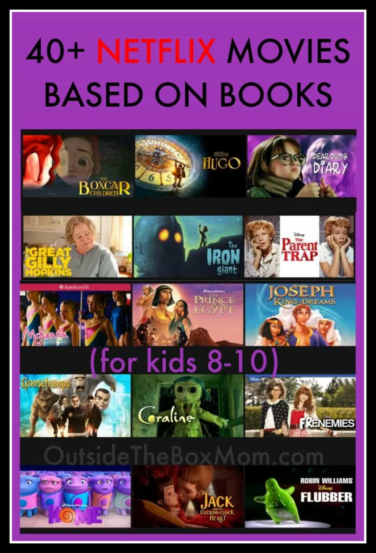 These Netflix movies based on books are perfect for kids 8-10 any time of year. These Netflix titles include classics, live action, animation, comedies, creepers, and heroes.