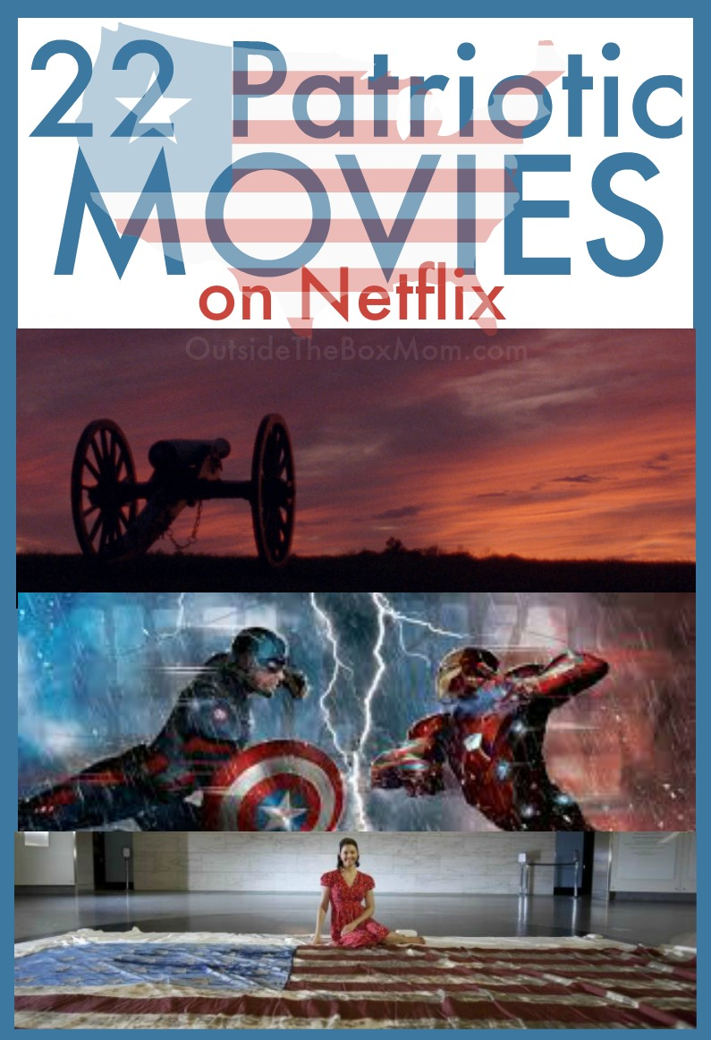 Patriotic movies | Patriotic movies on Netflix | Novies on Netflix | Netflix | Memorial Day movies on Netflix | 4th of July movies on Netflix | Independence Day movies on Netflix