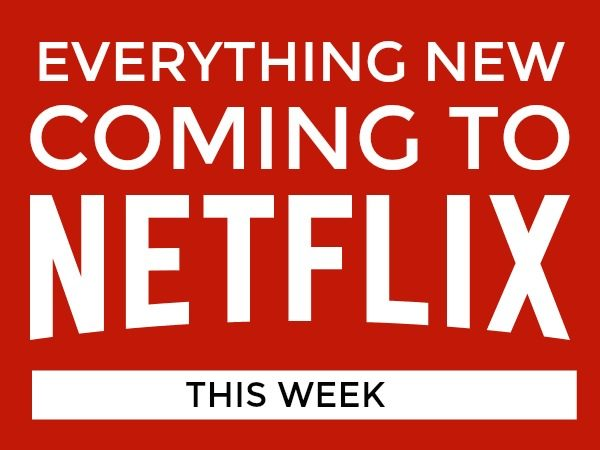 New on Netflix - this week