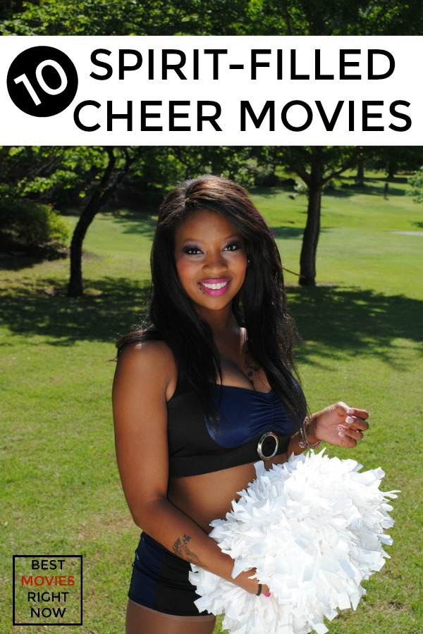 These cheer Movies will definitely get you in the spirit.