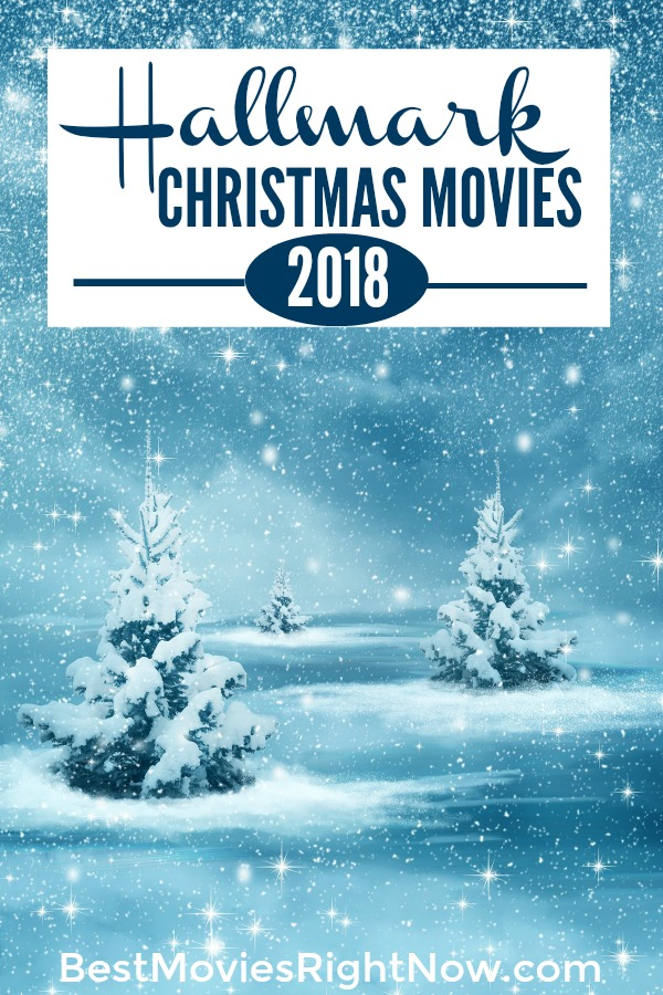 Get the Hallmark Christmas movies list updated for the Countdown to Christmas 2018. Includes complete list of movies and movie schedule.
