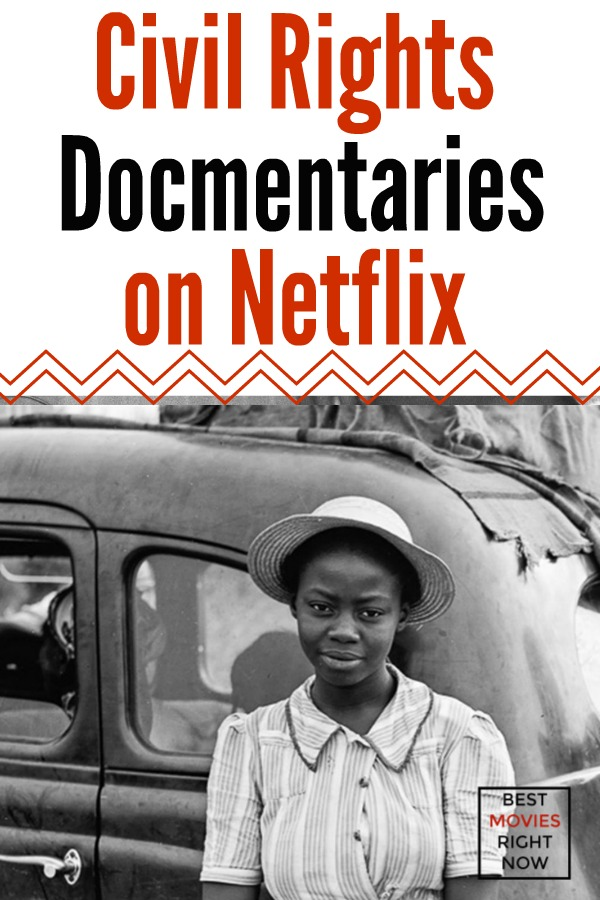 These civil rights documentaries on Netflix feature historical documentaries surrounding the trials of Black and African-American people during the 1960s.