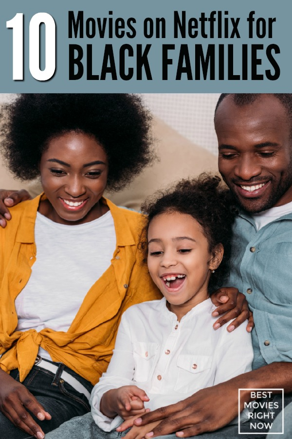 As an African-American woman, sometimes I search for movies on Netflix that feature Black actors. This collection of Black family movies on Netflix are great for your next family movie night.