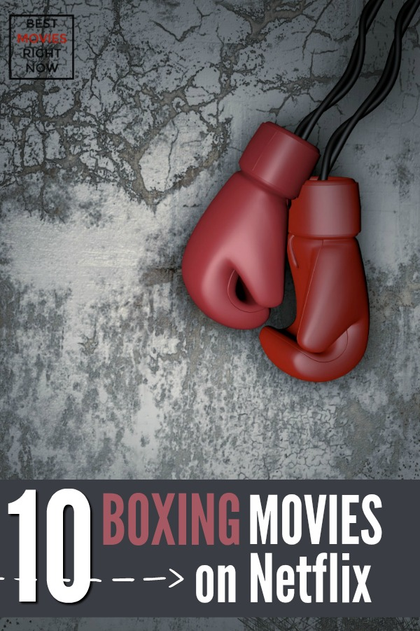 The best boxing movies on Netflix will make you want to put on gloves and step into the ring. These movies and documentaries provide insight into boxing's biggest stars and the real and perceived drama.