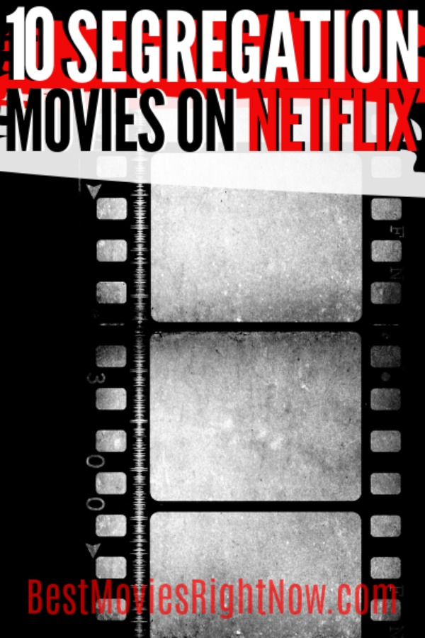 These segregation movies on Netflix feature historical documentaries surrounding the trials of Black and African-American people during the 1960s.
