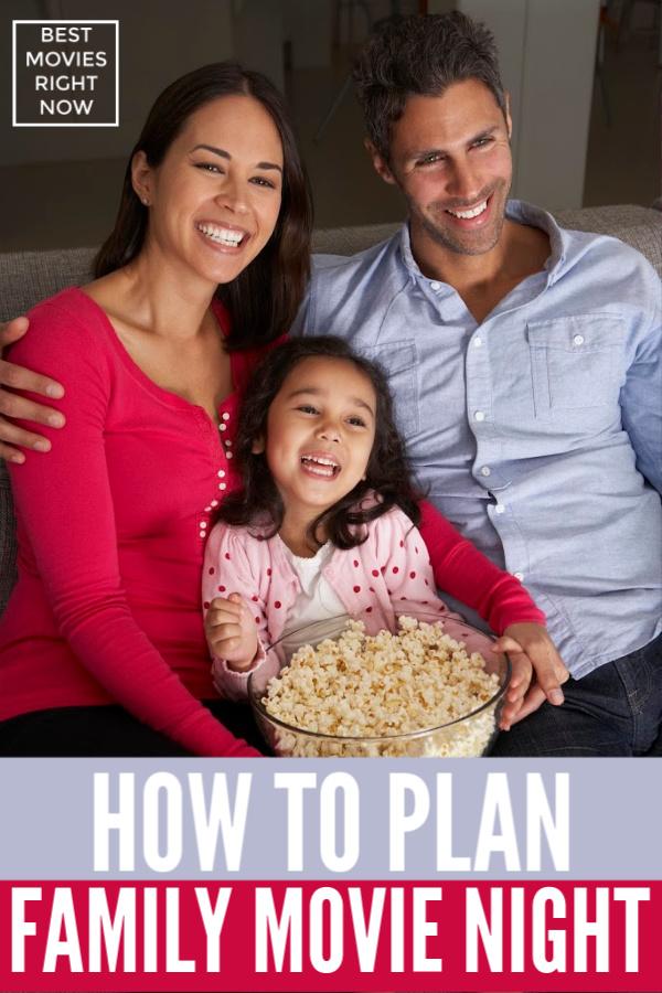 how to plan family movie night